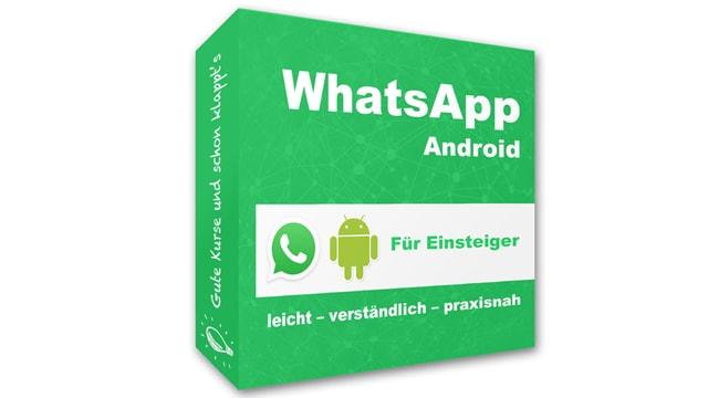 WhatsApp Android für Einsteiger