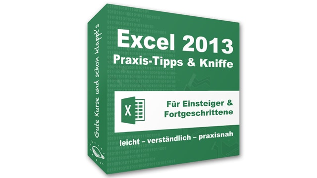 Excel 2013 – Praxis-Tipps & Kniffe