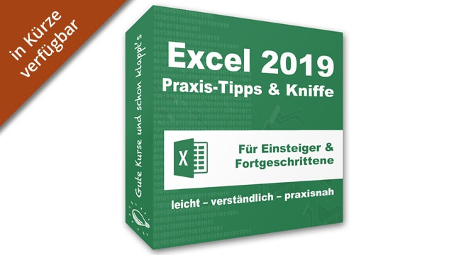 Excel 2019 – Praxis-Tipps & Kniffe