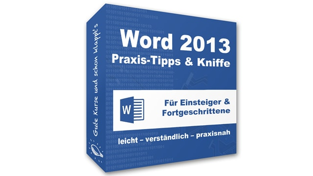 Word 2013 – Praxis-Tipps & Kniffe