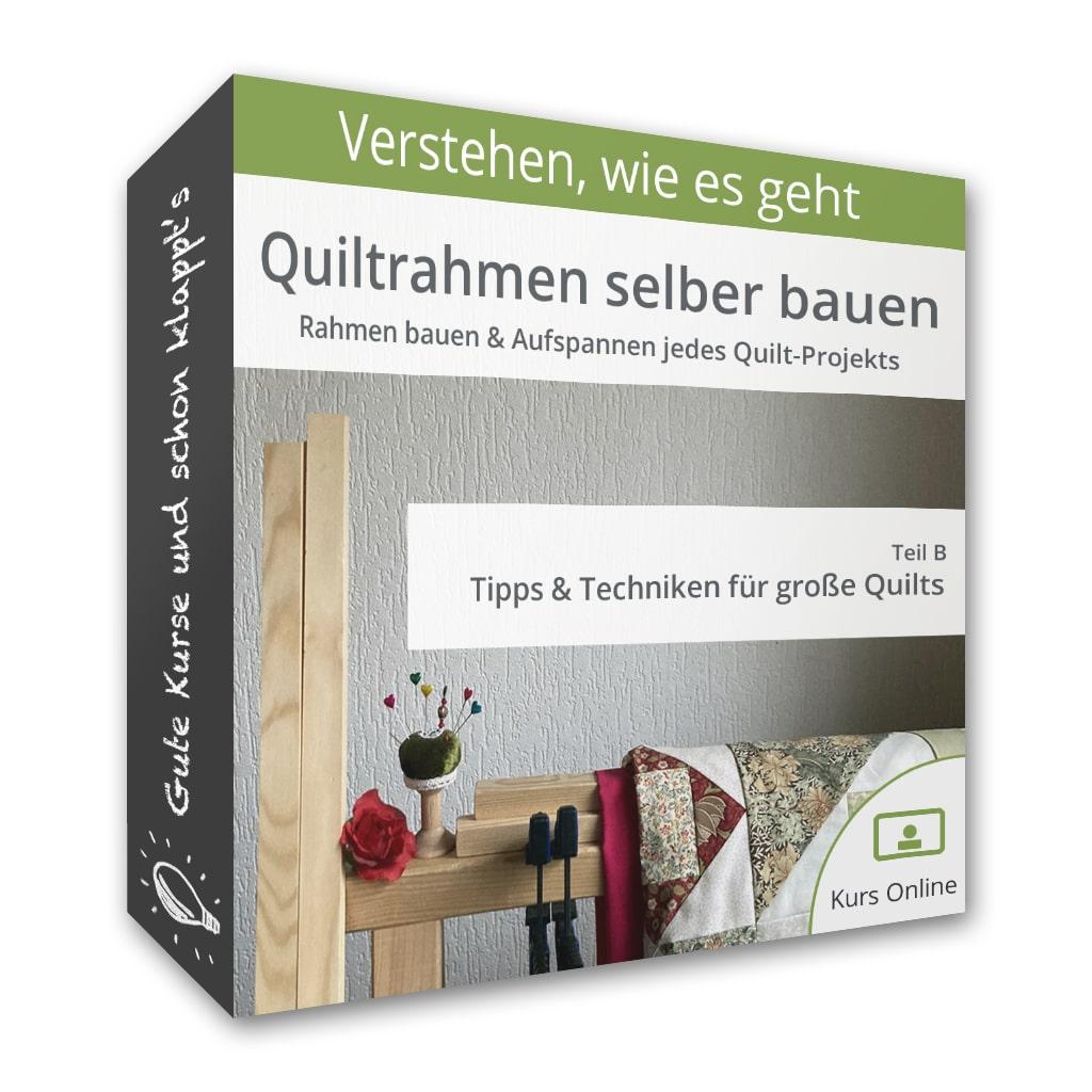 Quiltrahmen selber bauen – Teil B: Tipps & Techniken für große Quilts